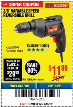 Harbor Freight Coupon 3/8 IN. VARIABLE SPEED REVERSIBLE DRILL Lot No. 60614/62856 Expired: 7/22/18 - $11.99