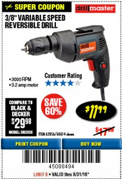Harbor Freight Coupon 3/8 IN. VARIABLE SPEED REVERSIBLE DRILL Lot No. 60614/62856 Expired: 8/31/18 - $11.99