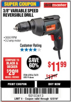 Harbor Freight Coupon 3/8 IN. VARIABLE SPEED REVERSIBLE DRILL Lot No. 60614/62856 Expired: 12/3/18 - $11.99