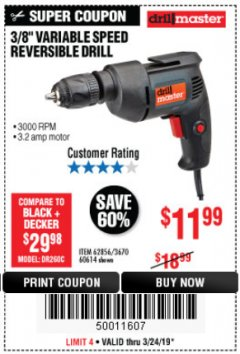 Harbor Freight Coupon 3/8 IN. VARIABLE SPEED REVERSIBLE DRILL Lot No. 60614/62856 Expired: 3/24/19 - $11.99