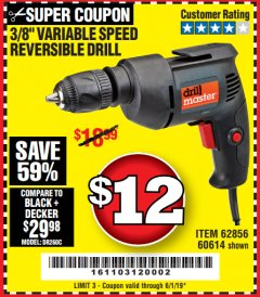 Harbor Freight Coupon 3/8 IN. VARIABLE SPEED REVERSIBLE DRILL Lot No. 60614/62856 Expired: 6/1/19 - $12