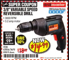 Harbor Freight Coupon 3/8 IN. VARIABLE SPEED REVERSIBLE DRILL Lot No. 60614/62856 Expired: 10/31/19 - $14.99
