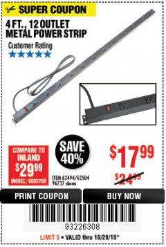 Harbor Freight Coupon 4 FT. 12 OUTLET METAL POWER STRIP Lot No. 96737/62494/62504/61597 EXPIRES: 10/28/18 - $17.99