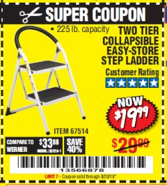 Harbor Freight Coupon TWO TIER EASY-STORE STEP LADDER Lot No. 67514 Expired: 8/20/18 - $19.99