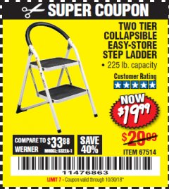 Harbor Freight Coupon TWO TIER EASY-STORE STEP LADDER Lot No. 67514 Expired: 10/30/18 - $19.99