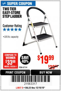 Harbor Freight Coupon TWO TIER EASY-STORE STEP LADDER Lot No. 67514 Valid Thru: 12/16/18 - $19.99