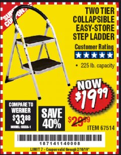 Harbor Freight Coupon TWO TIER EASY-STORE STEP LADDER Lot No. 67514 Expired: 2/16/19 - $19.99
