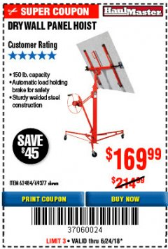 Harbor Freight Coupon 150 LB. CAPACITY DRYWALL/PANEL HOIST Lot No. 62484/69377 EXPIRES: 6/24/18 - $169.99