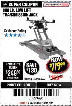 Harbor Freight Coupon 800 LB. CAPACITY LOW LIFT TRANSMISSION JACK Lot No. 69685/60234 EXPIRES: 10/31/18 - $119.99