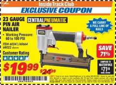 Harbor Freight ITC Coupon 23 GUAGE PIN NAILER Lot No. 60241/60664/68022 Dates Valid: 12/31/69 - 6/30/18 - $19.99