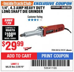 "Harbor Freight ITC Coupon 1/4"" HEAVY DUTY LONG SHAFT DIE GRINDER Lot No. 60656/44141 Valid Thru: 2/26/19 - $29.99"