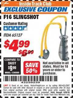Harbor Freight ITC Coupon F16 SLINGSHOT Lot No. 65127 Dates Valid: 6/1/18 - 6/30/18 - $4.99