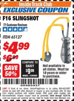 Harbor Freight ITC Coupon F16 SLINGSHOT Lot No. 65127 Expired: 12/31/18 - $4.99