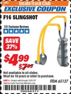 Harbor Freight ITC Coupon F16 SLINGSHOT Lot No. 65127 Expired: 10/31/19 - $4.99