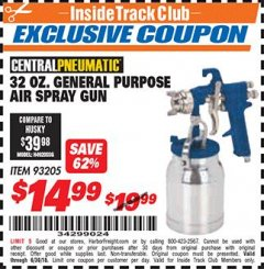 Harbor Freight ITC Coupon 32 OZ. GENERAL PURPOSE AIR SPRAY GUN Lot No. 93205 Dates Valid: 12/31/69 - 6/30/18 - $14.99