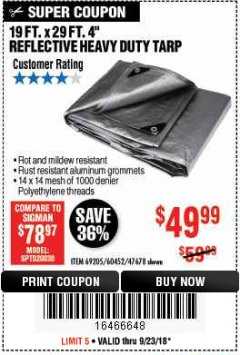 "Harbor Freight Coupon 19 FT. X 29 FT. 4"" HEAVY DUTY REFLECTIVE ALL PURPOSE TARP Lot No. 47678/60452/69205 Expired: 9/23/18 - $49.99"