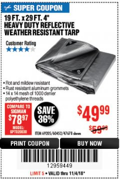 "Harbor Freight Coupon 19 FT. X 29 FT. 4"" HEAVY DUTY REFLECTIVE ALL PURPOSE TARP Lot No. 47678/60452/69205 Expired: 11/4/18 - $49.99"