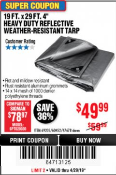 "Harbor Freight Coupon 19 FT. X 29 FT. 4"" HEAVY DUTY REFLECTIVE ALL PURPOSE TARP Lot No. 47678/60452/69205 Expired: 4/29/19 - $49.99"