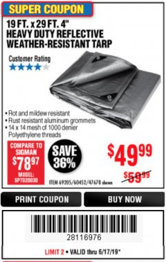 "Harbor Freight Coupon 19 FT. X 29 FT. 4"" HEAVY DUTY REFLECTIVE ALL PURPOSE TARP Lot No. 47678/60452/69205 Expired: 6/17/19 - $49.99"