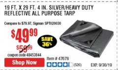 "Harbor Freight Coupon 19 FT. X 29 FT. 4"" HEAVY DUTY REFLECTIVE ALL PURPOSE TARP Lot No. 47678/60452/69205 Expired: 9/30/19 - $49.99"