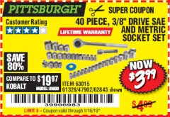 "Harbor Freight Coupon 40 PIECE 1/4"" AND 3/8"" DRIVE SOCKET SET Lot No. 61328/62843/63015/47902 Expired: 1/16/19 - $3.99"