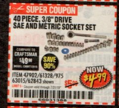 "Harbor Freight Coupon 40 PIECE 1/4"" AND 3/8"" DRIVE SOCKET SET Lot No. 61328/62843/63015/47902 Expired: 7/31/19 - $4.99"