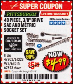 "Harbor Freight Coupon 40 PIECE 1/4"" AND 3/8"" DRIVE SOCKET SET Lot No. 61328/62843/63015/47902 Expired: 8/31/19 - $5.99"
