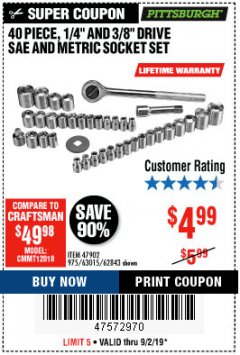"Harbor Freight Coupon 40 PIECE 1/4"" AND 3/8"" DRIVE SOCKET SET Lot No. 61328/62843/63015/47902 Expired: 9/2/19 - $4.99"