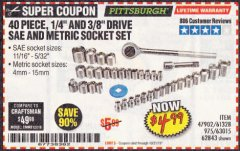 "Harbor Freight Coupon 40 PIECE 1/4"" AND 3/8"" DRIVE SOCKET SET Lot No. 61328/62843/63015/47902 Valid Thru: 10/31/19 - $4.99"