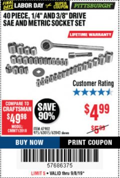 "Harbor Freight Coupon 40 PIECE 1/4"" AND 3/8"" DRIVE SOCKET SET Lot No. 61328/62843/63015/47902 Expired: 9/8/19 - $4.99"