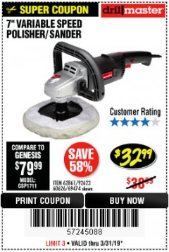 "Harbor Freight Coupon 7"" VARIABLE SPEED POLISHER/SANDER Lot No. 62861/92623/60626 Expired: 3/31/19 - $32.99"