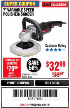 "Harbor Freight Coupon 7"" VARIABLE SPEED POLISHER/SANDER Lot No. 62861/92623/60626 Expired: 9/9/19 - $32.99"