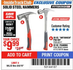 Harbor Freight ITC Coupon STEEL PROFESSIONAL HAMMERS Lot No. 60517/38383/61512/60518 Expired: 8/6/19 - $9.99