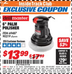 "Harbor Freight ITC Coupon 6"" PALM POLISHER Lot No. 69487/90219 Expired: 3/31/19 - $13.99"