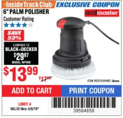 "Harbor Freight ITC Coupon 6"" PALM POLISHER Lot No. 69487/90219 Expired: 4/9/19 - $13.99"