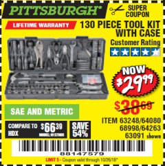 Harbor Freight Coupon 130 PIECE TOOL KIT WITH CASE Lot No. 68998/69331/63091/63248 Valid Thru: 10/26/18 - $29.99