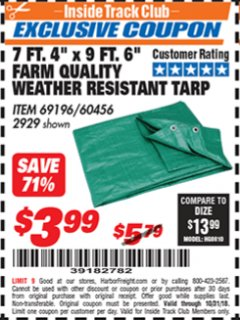 "Harbor Freight ITC Coupon 7 FT. 4"" X 9 FT. 6"" FARM QUALITY ALL PURPOSE WEATHER RESISTANT TARP Lot No. 69196/60456/2929 Expired: 10/31/18 - $3.99"