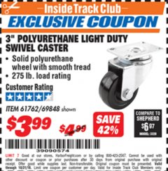 "Harbor Freight ITC Coupon 3"" POLYURETHANE LIGHT DUTY SWIVEL CASTER Lot No. 61762/69848 Expired: 10/31/18 - $3.99"
