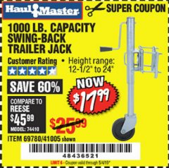Harbor Freight Coupon 1000 LB. CAPACITY SWING-BACK TRAILER JACK Lot No. 41005/69780 Valid Thru: 5/4/19 - $17.99