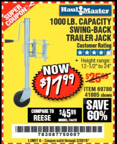 Harbor Freight Coupon 1000 LB. CAPACITY SWING-BACK TRAILER JACK Lot No. 41005/69780 Valid Thru: 3/30/19 - $17.99