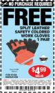 Harbor Freight FREE Coupon SPLIT LEATHER SAFETY COLORED WORK GLOVES 1 PAIR Lot No. 69455/61458/67440 Expired: 4/4/15 - NPR