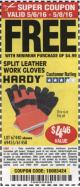 Harbor Freight FREE Coupon SPLIT LEATHER SAFETY COLORED WORK GLOVES 1 PAIR Lot No. 69455/61458/67440 Expired: 5/8/16 - FWP