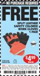 Harbor Freight FREE Coupon SPLIT LEATHER SAFETY COLORED WORK GLOVES 1 PAIR Lot No. 69455/61458/67440 Expired: 4/1/15 - NPR