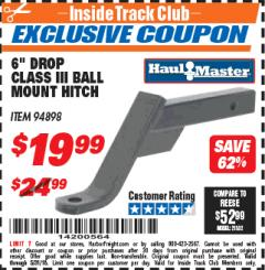 "Harbor Freight ITC Coupon CLASS III BALL MOUNT HITCH WITH 6"" DROP Lot No. 94898 Expired: 5/31/18 - $19.99"