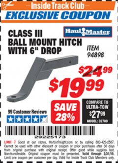 "Harbor Freight ITC Coupon CLASS III BALL MOUNT HITCH WITH 6"" DROP Lot No. 94898 Valid Thru: 3/31/19 - $19.99"