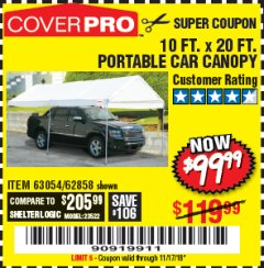 Harbor Freight Coupon 10  FT X 20 FT CAR CANOPY Lot No. 60728/69034/63054/62858/62857 EXPIRES: 11/17/18 - $99.99