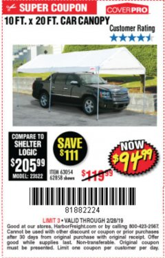 Harbor Freight Coupon 10  FT X 20 FT CAR CANOPY Lot No. 60728/69034/63054/62858/62857 EXPIRES: 2/28/19 - $94.99