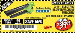 Harbor Freight Coupon 3-IN-1 ELECTRIC BLOWER VACUUM MULCHER Lot No. 62469/62337 Expired: 9/1/18 - $39.99