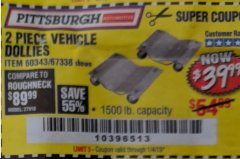Harbor Freight Coupon 2 PIECE 1500 LB. CAPACITY VEHICLE WHEEL DOLLIES Lot No. 60343/67338 Expired: 1/4/19 - $39.99