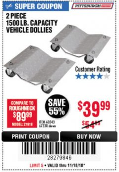 Harbor Freight Coupon 2 PIECE 1500 LB. CAPACITY VEHICLE WHEEL DOLLIES Lot No. 60343/67338 Expired: 11/18/18 - $39.99